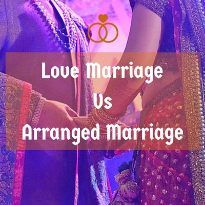 essay about arranged marriage and love marriage We will write a custom essay sample on compare and contrast between  arranged marriage and love marriage specifically for you for only $1638 $139/ page.