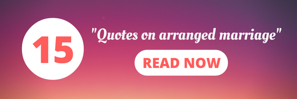 Quotes on arranged marriage