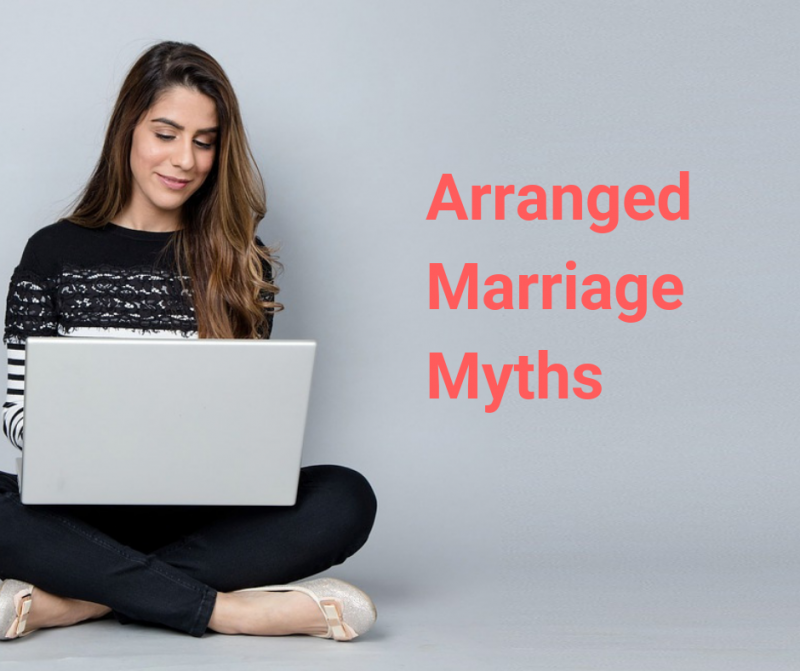 Arranged Marriage Myths
