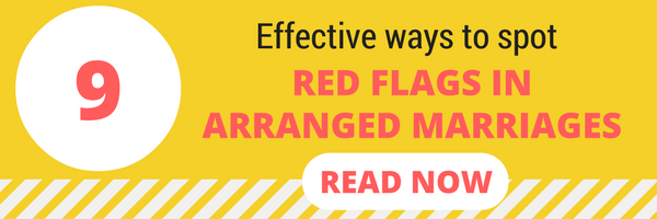 Red flags in arranged marriage
