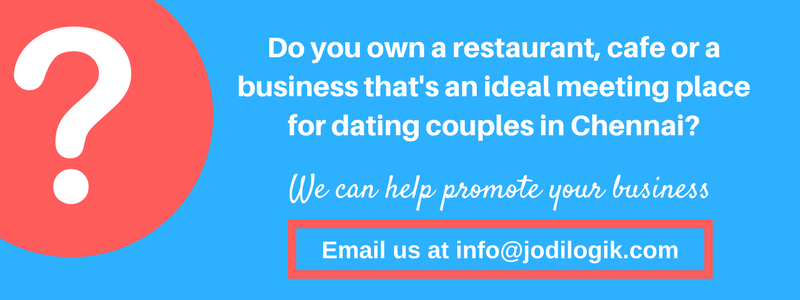 Promote your business to dating couples in Chennai