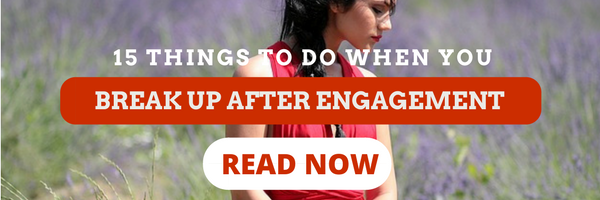 Break up after engagement