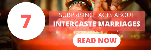 Facts about intercaste marriage