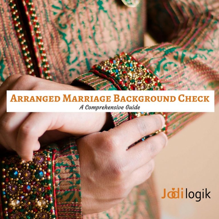 Arranged marriage background check