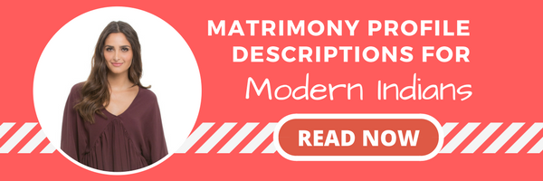Matrimony profile description